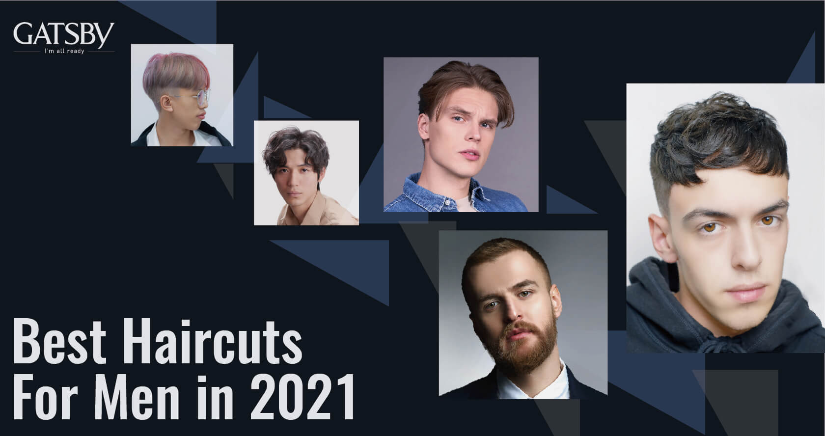 63 Best Haircuts For Men in 2021 — Top Men's Hairstyles Today by GATSBY